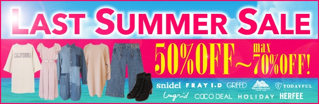 SUMMER SALE 30%〜MAX70%OFF!