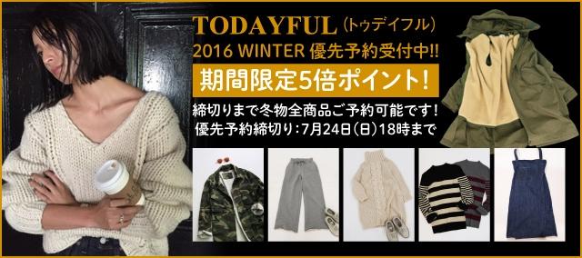TODAYFUL��-�ȥ��ǥ��ե�-��2016 WINTER  ͥ��ͽ������桪��