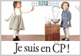 Je suis en CP!