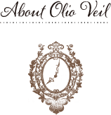 About Olio Veil