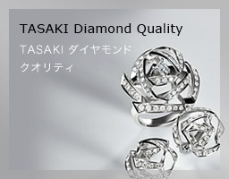 TASAKI Diamond Quality