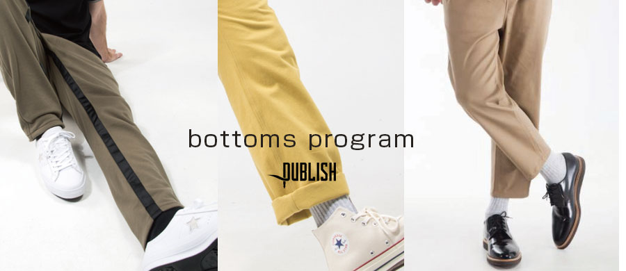 PUBLISH BRAND Bottoms Program