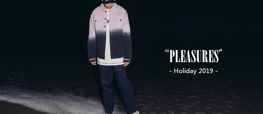 PLEASURES Holiday 2019