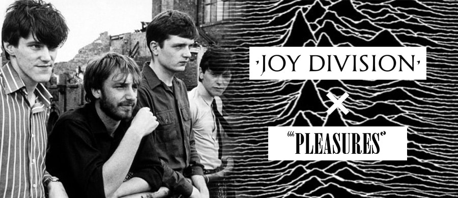 PLEASURES JOY DIVISION