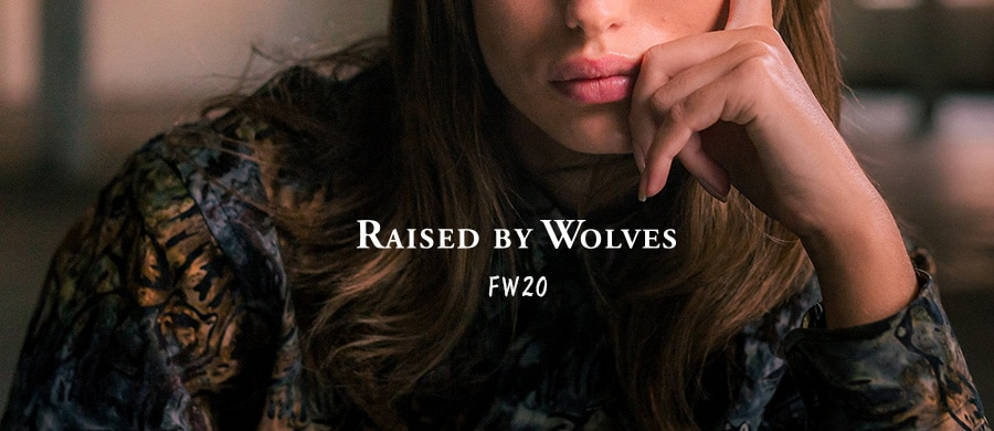 Raised by Wolves  FALL Winter 2020