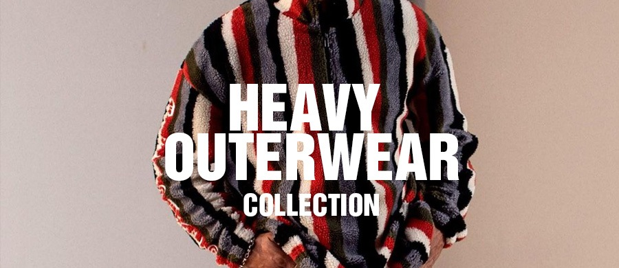 Heavy Outerwear Collection