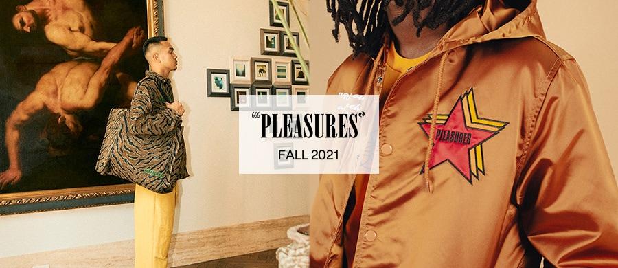 PLEASURES FALL 2021