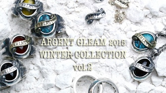 ARGENT GLEAM 2015 WINTER COLLECTION vol.2