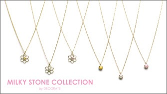 MILKY STONE COLLECTION