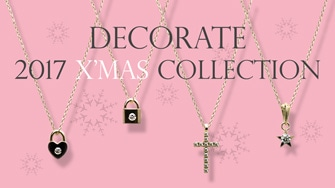 DECORATE 2017 X'mas Collection
