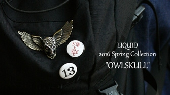 "LIQUID 2016 Spring Collection ""OWLSKULL"""