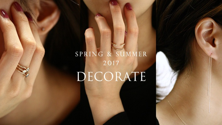 2017 DECORATE SPRING & SUMMER COLLECTION