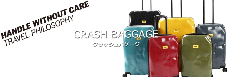 CRASH BAGGAGE,クラッシュバゲージ,クラッシュバゲッジ