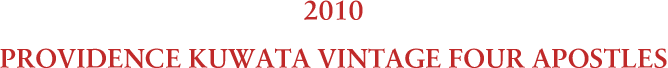 2010 クワタ ヴィンテージ フォー アポッスルズ PROVIDENCE KUWATA VINTAGE FOUR APOSTLES