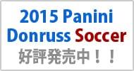 2015 Panini Donruss Soccer ��ͽ������桪
