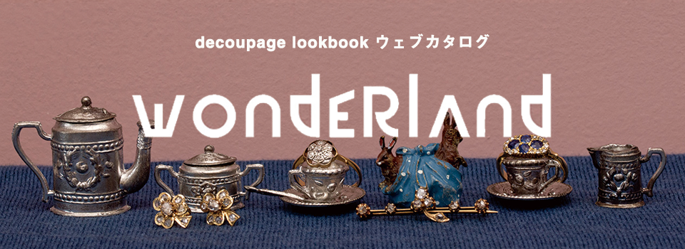 LOOKBOOK特集ページ「wonderland」