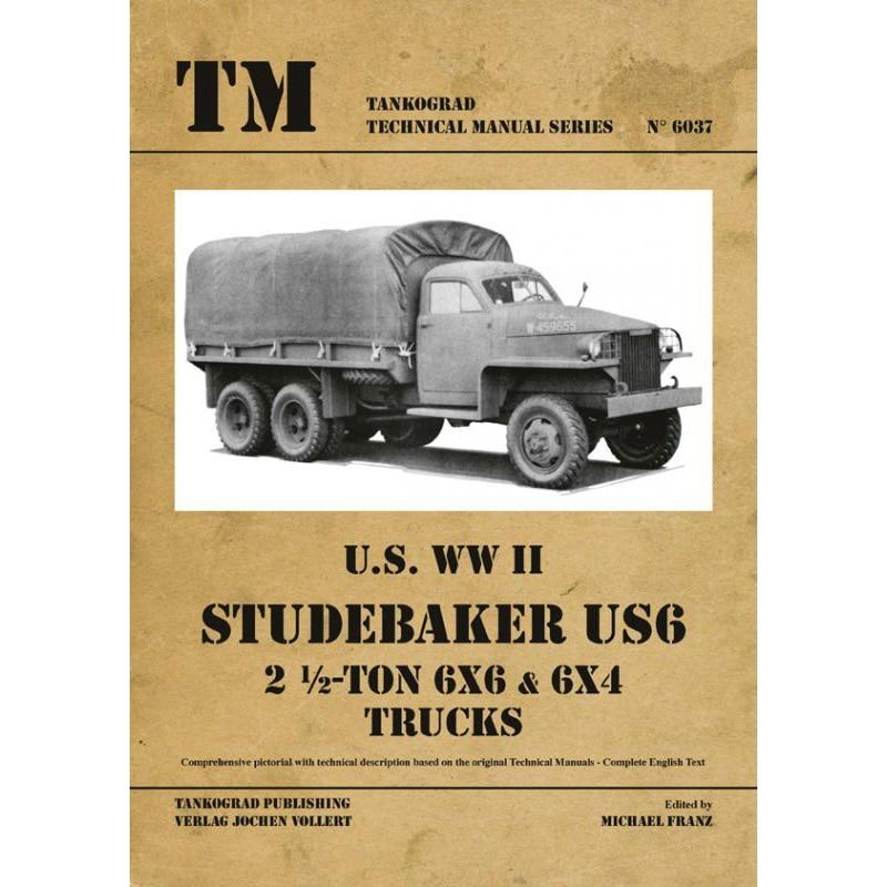 【新製品】6037)スチュードベーカー US6 2 1/2トン 6x6 & 6x4 テクニカルマニュアル