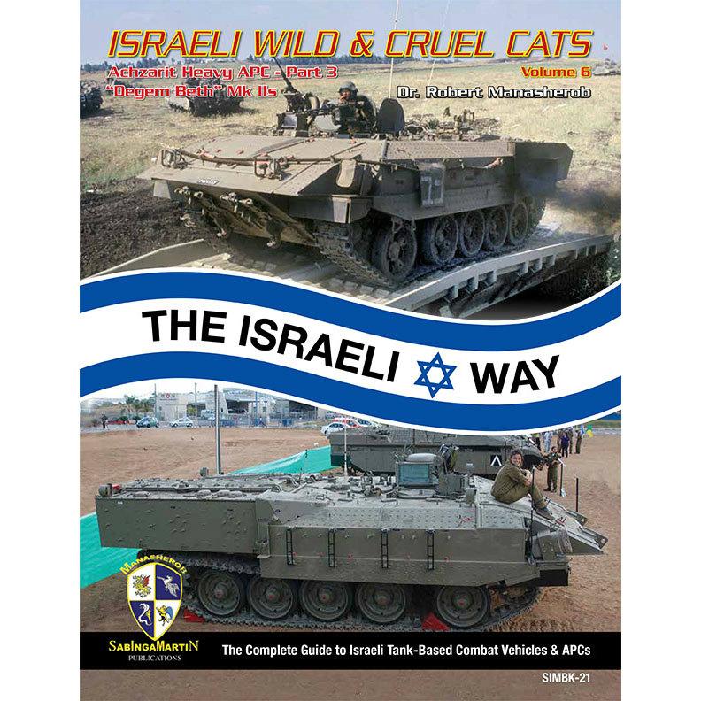 【新製品】ISRAELI WILD & CREUL CATS Vol.6 IDF アチザリット重装甲兵員輸送車 Part.3