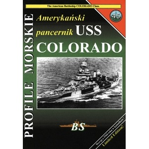 【新製品】PROFILE MORSKIE No.45)米国海軍 戦艦 コロラド 1944
