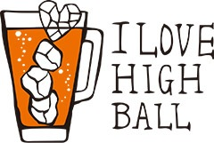 I LOVE HIGHBALL