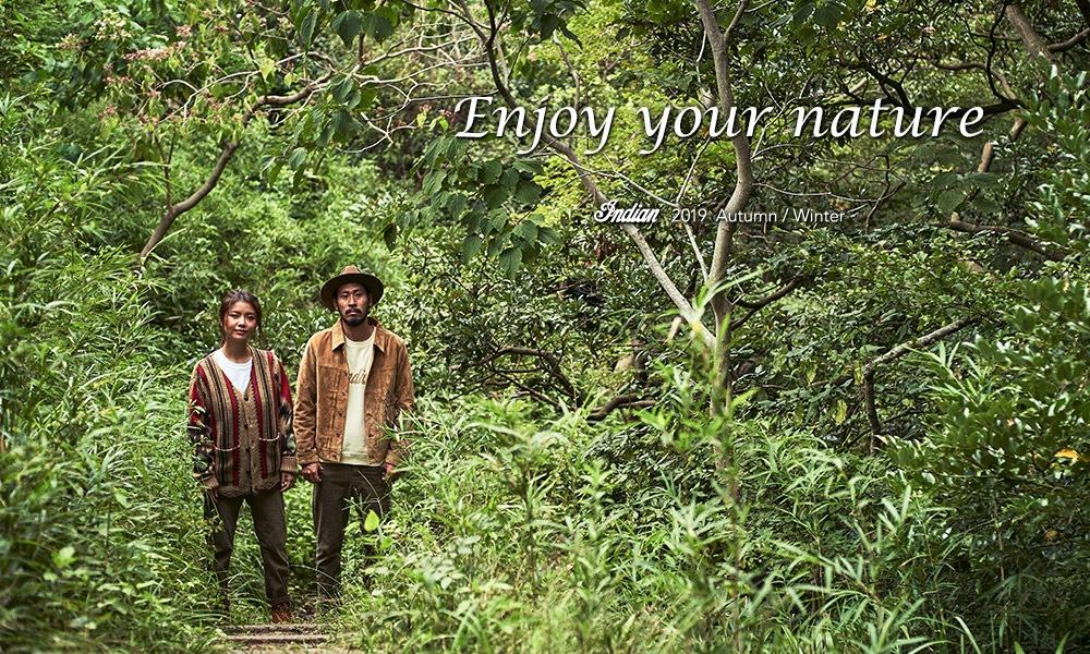 "2019  AUTUMN/WINTER  ""Enjoy your nature"
