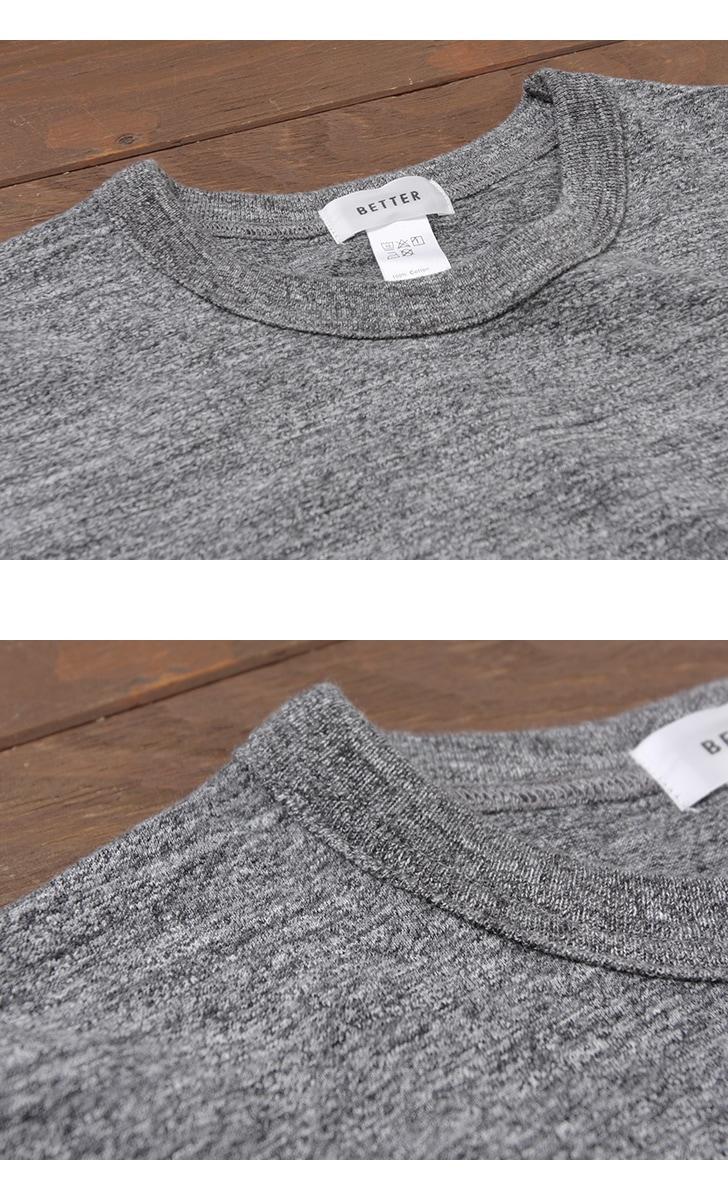 BETTER ベター ミドルウェイト クルーネック半袖Tシャツ ラフィ BTR1603