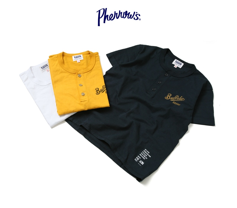 フェローズ ヘンリーネック プリントTシャツ [Buffalo BRAND] Pherrow's 17S-PHNT-P