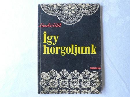 Igy Horgoljunk クロッシュレースの本・ハンガリー gs-192
