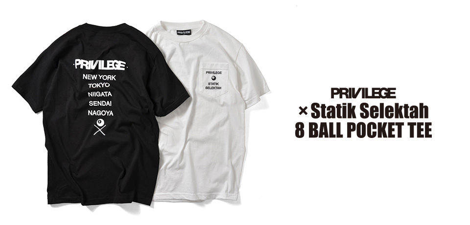 PRIVILEGE Statik Selektah 8 BALL POCKET TEE