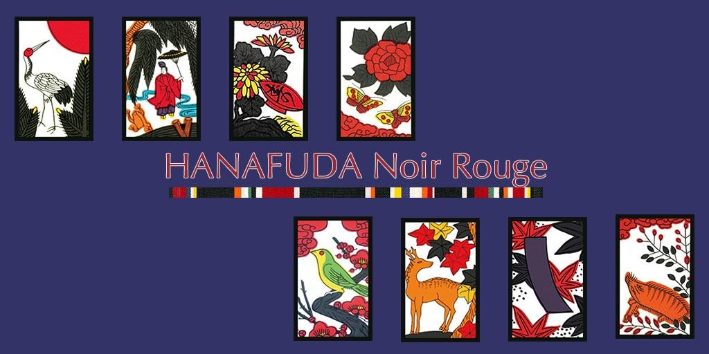 2018AW ハナフダ ノアール ルージュ/HANAFUDA Noir Rouge