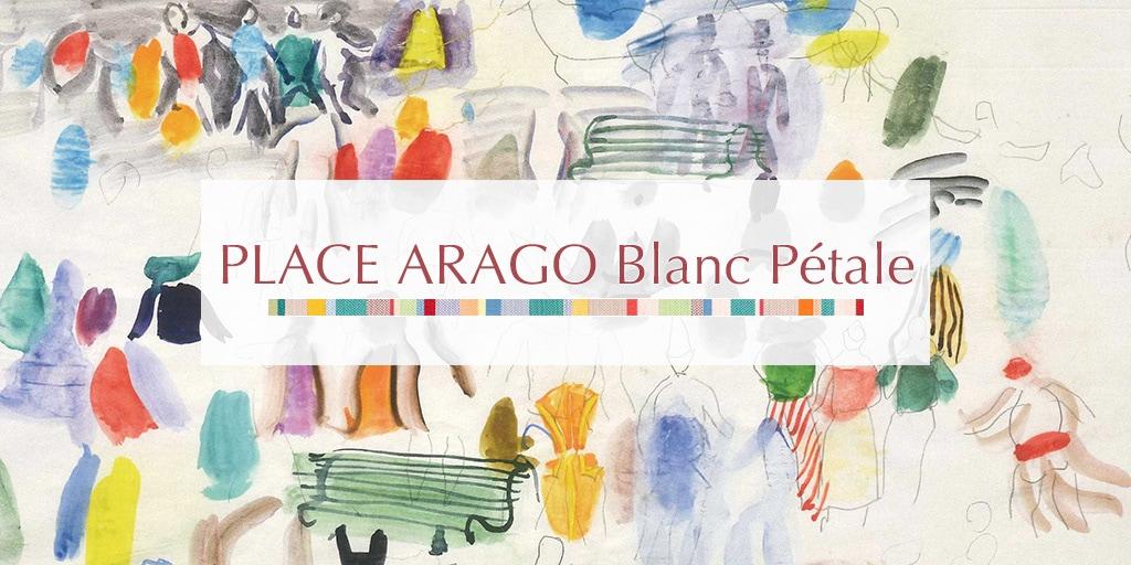 2019 ETE プラス アラゴ ブラン ペタル/PLACE ARAGO Blanc Petale