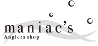 Maniac's anglers shop