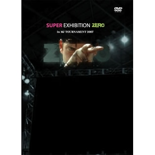 【DVD】Super Exhibition ZERO