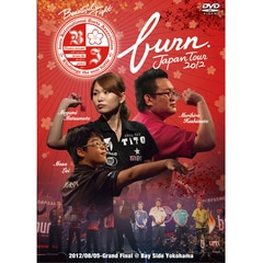 【DVD】 burn. JAPAN TOUR 2012