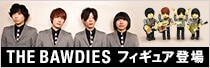 THE BAWDIES�ե����奢�о�