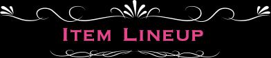 Item Lineup
