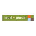 loud + proud ラウドプラウド