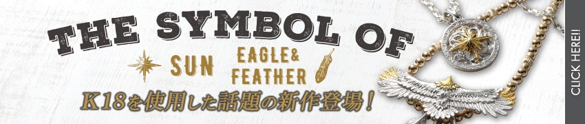 THE SYMBOL OF SUN EAGLE&FEATHER ������ƥ�Ҳ𡪾ܺ٤Ϥ�����