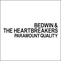 BEDWIN & HEARTBREAKERS
