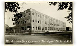 Weinbrenner Shoe Company  Marshfield Factory1935