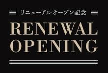 RENEWAL OPENING
