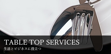 TABLE TOP SERVICES