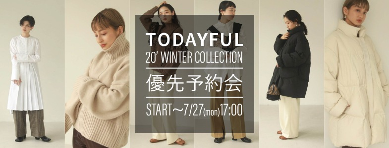 『TODAYFUL(トゥデイフル)2020夏物優先予約会スタート!』