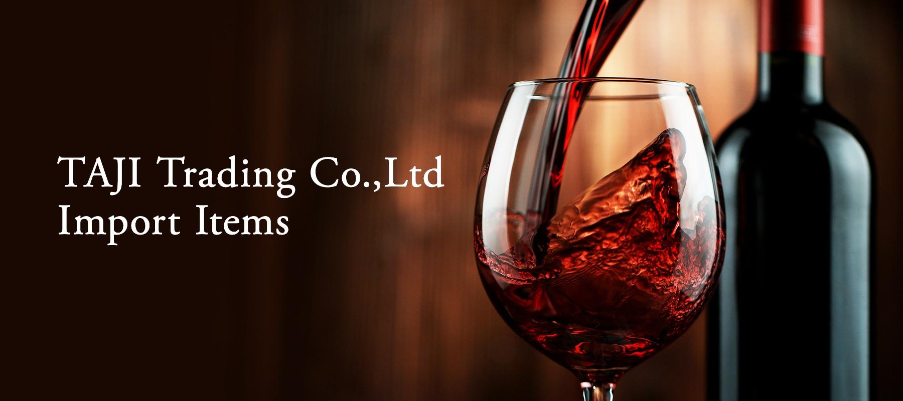TAJI Trading Co.,Ltd Import Items