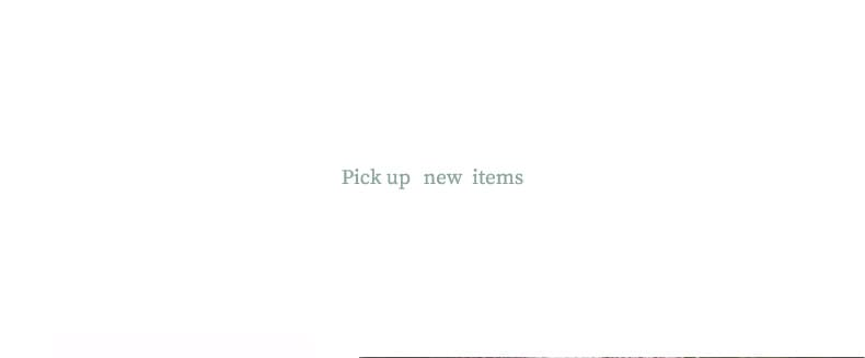 Pick up new items
