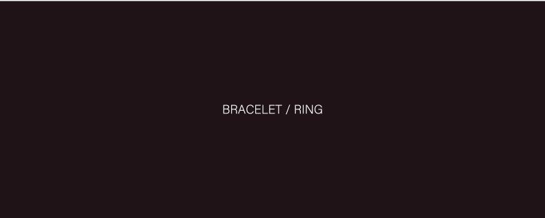 BRACELET / RING
