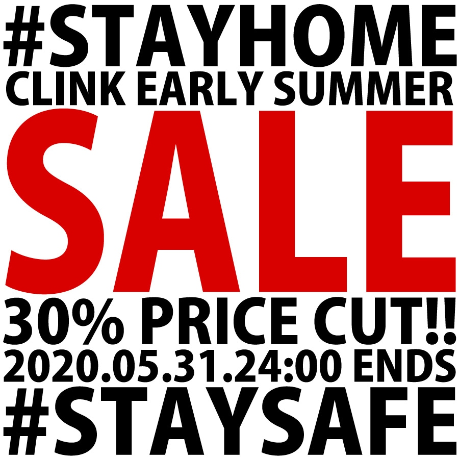 CLINK EARLY SUMMER SALE