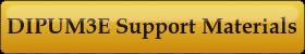 DIPUM3E Support Materials