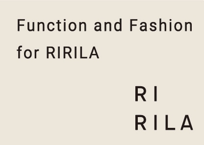 Function and Fashion for RIRILA