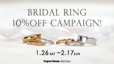 BRIDAL RING 10%OFF CAMPAIGN!